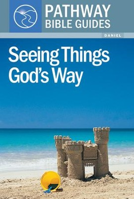 Seeing Things God's Way (Daniel)  -     By: Bryson Smith