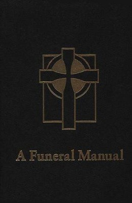 A Funeral Manual   -     By: Perry Biddle