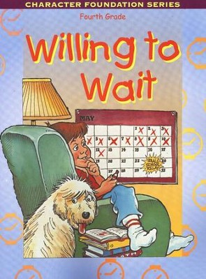 Willing to Wait--Grade 4   -