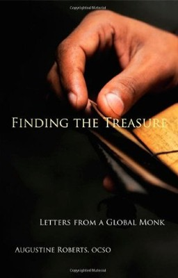 Finding the Treasure: Letters from a Global Monk   -     By: Augustine Roberts