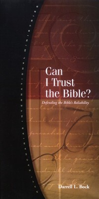 Can I Trust the Bible?   -     By: Darrell L. Bock