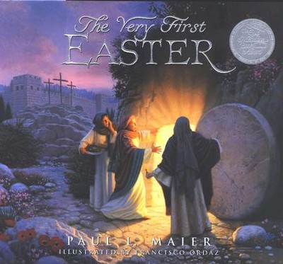 The Very First Easter, Hardcover   -     By: Paul L. Maier     Illustrated By: Francisco Ordaz