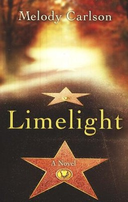 Limelight    -     By: Melody Carlson