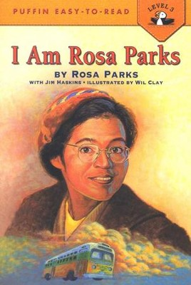 I Am Rosa Parks   -     By: Rosa Parks, Jim Haskins     Illustrated By: Wil Clay