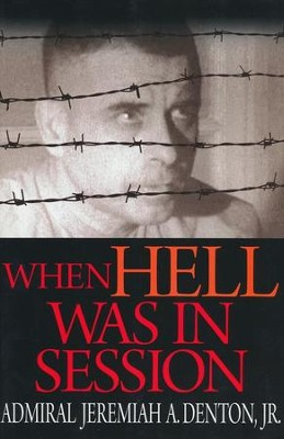 When Hell Was in Session  -     By: Jeremiah Denton