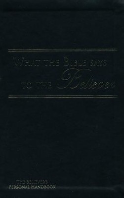 What the Bible Says to the Believer - Imitation Leather, Black  -