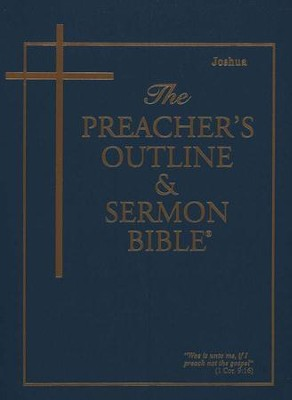 Joshua [The Preacher's Outline & Sermon Bible, KJV]   -