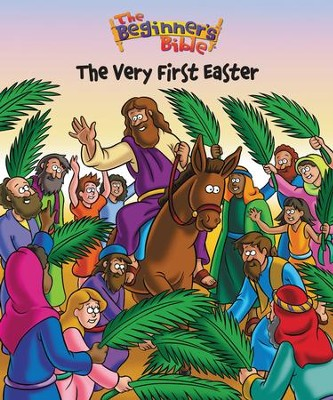 The Very First Easter: The Beginner's Bible   -