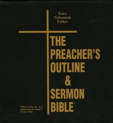 Preachers Outline & Sermon Bible KJV Deluxe Ezra, Nehemiah, & Esther  -