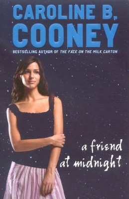 A Friend at Midnight  -     By: Caroline B. Cooney