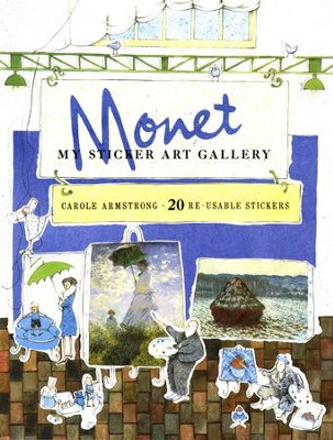 My Sticker Art Gallery: Monet  -     By: Carole Armstrong