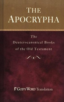 Apocrypha: The Deuterocanonical Books of the Old Testament  -
