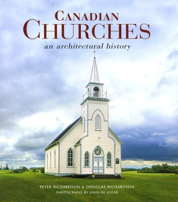 Canadian Churches: An Architectural History  - Slightly Imperfect  -