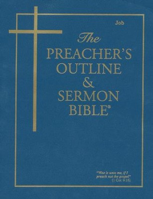 The Preacher's Outline & Sermon Bible: KJV Job  -
