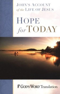 Hope for Today: The Gospel of John  -