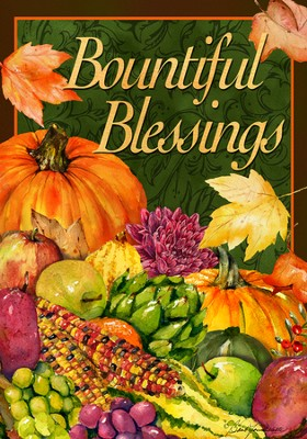 Bountiful Blessings Flag, Small  -     By: Barb Tourtillote