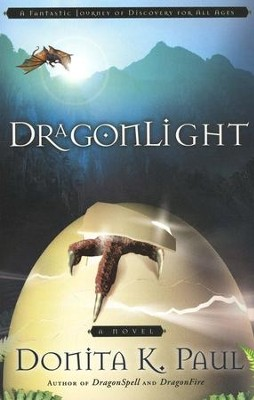 DragonLight, Dragonkeeper Chronicles Series #5  - Slightly Imperfect  -     By: Donita K. Paul