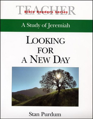 Looking for a New Day: A Study of Jeremiah - Leader's Guide  -