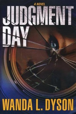 Judgment Day   -     By: Wanda L. Dyson