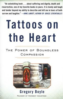 Tattoos On The Heart, Hardcover   -     By: Gregory Boyle
