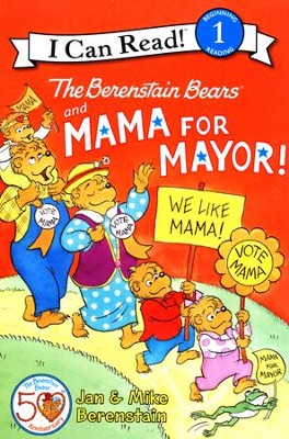 The Berenstain Bears and Mama for Mayor!  -     By: Jan Berenstain, Mike Berenstain     Illustrated By: Jan Berenstain