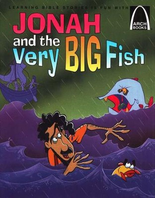 Arch Books Bible Stories: Jonah and the Very Big Fish   -     By: Sara Fletcher, Chad Frye, Concordia Publ.