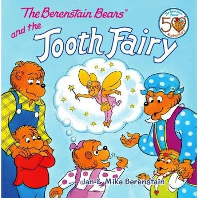 The Berenstain Bears and the Tooth Fairy  -     By: Jan Berenstain, Mike Berenstain     Illustrated By: Jan Berenstain