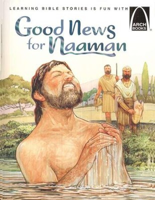 Good News for Naaman, Arch Book Series   -