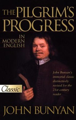 The Pilgrim's Progress in Modern English, Updated Edition   -     Edited By: L. Edward Hazelbaker     By: John Bunyan