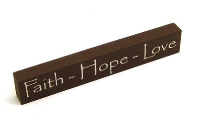 Faith, Hope, Love Wood Plaque  -