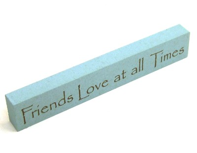 Friends Love at All Times Sign  -