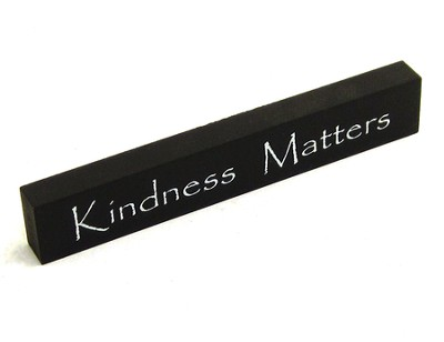 Kindness Matters Sign  -