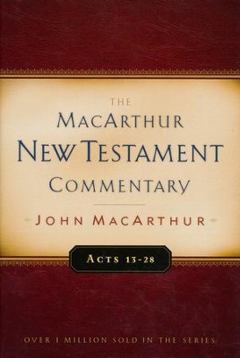 Acts 13-28: The MacArthur New Testament Commentary   -     By: John MacArthur