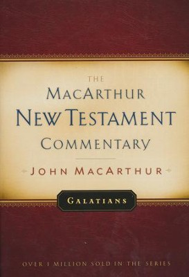 Galatians: The MacArthur New Testament Commentary   -     By: John MacArthur
