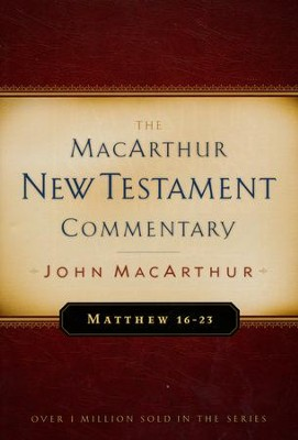 Matthew 16-23, MacArthur New Testament Commentary - Slightly  Imperfect  -