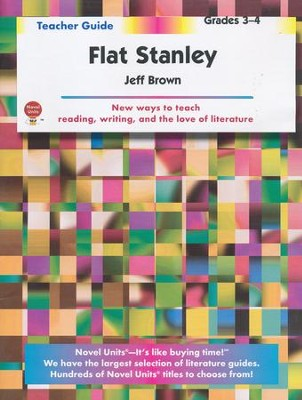 Flat Stanley, Novel Units Teacher's Guide, Grades 3-4   -     By: Jeff Brown