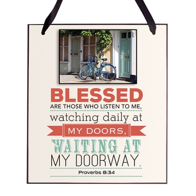 Blessed Are Those Who Listen To Me Plaque  -