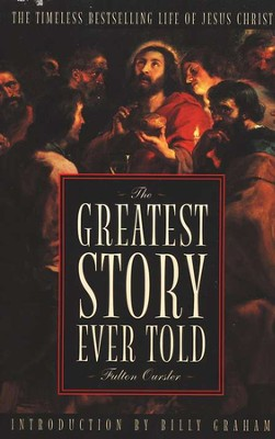 The Greatest Story Ever Told  -     By: Fulton Oursler