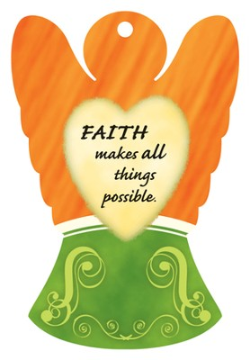 Faith Makes All Things Possible, Angel Air Freshener  -