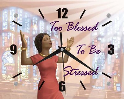 Too Blessed Clock  -