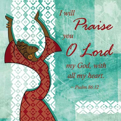I Will Praise You Plaque Green  -