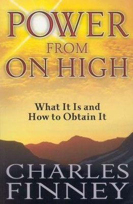 Power from on High    -     By: Charles Finney