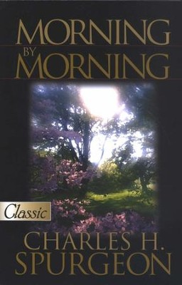 Morning by Morning, Rewritten and Updated   -     Edited By: Harold Chadwick     By: Charles H. Spurgeon