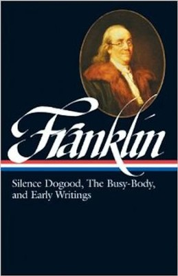 Benjamin Franklin: Silence Dogood, Busy-Body  -     By: Benjamin Franklin