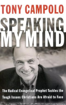 Speaking My Mind   -     By: Tony Campolo