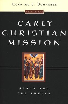 Early Christian Mission, 2 volumes   -     By: Eckhard J. Schnabel