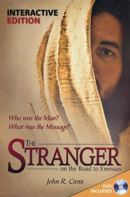 The Stranger on the Road to Emmaus-Interactive Edition   -     By: John R. Cross
