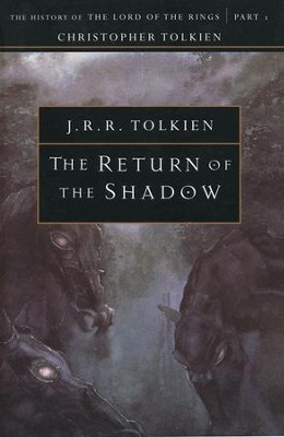 The Return of the Shadow: The History of the Lord of  the Rings, Part One  -     By: J.R.R. Tolkien