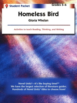 Homeless Bird, Novel Units Student Packet, Grades 5-6   -     By: Gloria Whelan