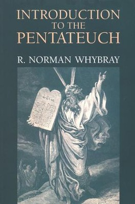 Intro to the Pentateuch   -     By: R. Norman Whybray